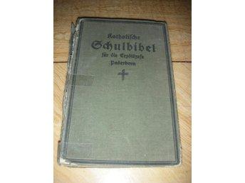 Katholsk skolbibel från 1929 - Södertälje - Katholsk skolbibel från 1929 - Södertälje