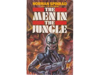 Norman Spinrad: The Men in the Jungle