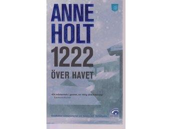 Anne Holt: 1222 över havet