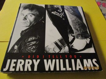 JERRY WILLIAMS - DID I TELL YOU  - SINGEL