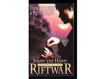Raymond E. Feist - Riftwar - Jimmy the hand (På engelska)