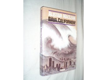 Alistair MacLean - Bäva Californien