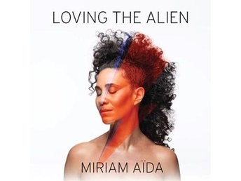Aida Miriam: Loving The Alien (CD)