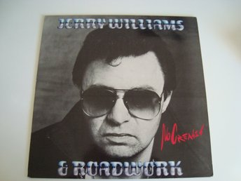 Jerry Williams & Roadwork   No Creases 1981