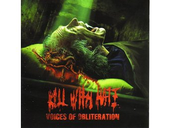 Kill With Hate-Voices of obliteration /Brutal Death Metal CD