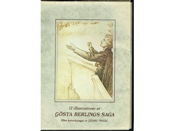 12 illustrationer ur Gösta Berlings saga