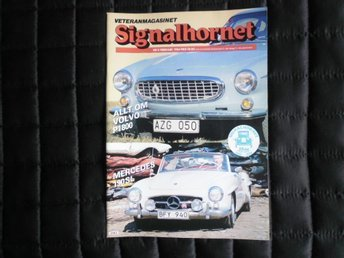 Signalhornet nr 2 1984 Volvo P1800, Mercedes 190 SL - åhus - Signalhornet nr 2 1984 Volvo P1800, Mercedes 190 SL - åhus