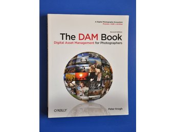 The DAM Book: Digital Asset Management for Photographers (Second Edition)