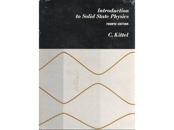 Introduction to Solid State Physics - Kittel