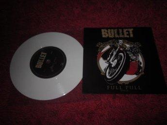 "Bullet - Full Pull vit 7"" vinyl. 250x (sabaton ac/dc) - Järna - Bullet - Full Pull vit 7"" vinyl. 250x (sabaton ac/dc) - Järna"