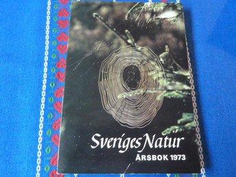 SVERIGES NATUR, ÅRSBOK 1973, 1973, BÖCKER - Anderstorp - SVERIGES NATUR, ÅRSBOK 1973, 1973, BÖCKER - Anderstorp
