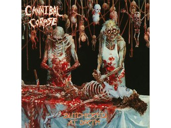 CANNIBAL CORPSE-Rare First Press 1991-Butchered At Birth-US Death Metal
