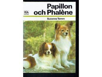 Papillon och Phalène - Suzanne Tamm - Köping - Papillon och Phalène - Suzanne Tamm - Köping