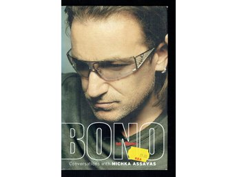 Bono on Bono - Conversations with Michka Assayas (På eng)