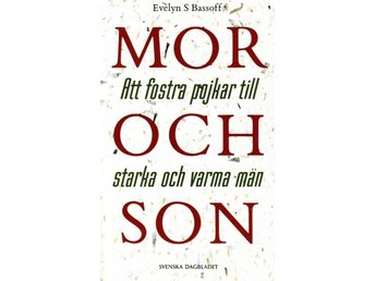 Mor och son, Evelyn S Bassoff