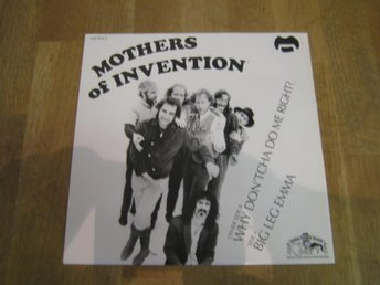 Mothers Of Invention-Why Don´tcha Do Me Right? (Singel 7) Ny ospelad. RSD 2013