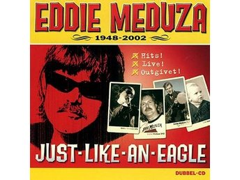 Meduza Eddie: Just like an eagle / Hits... (2 CD)
