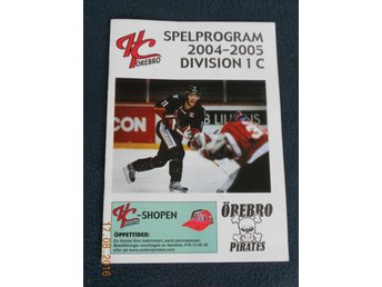 HC ÖREBRO PIRATES - KUMLA HOCKEY - 3 nov 2004, MATCHPROGRAM Division 1C Ishockey