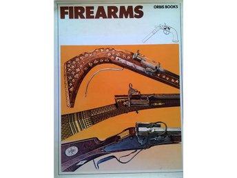 FIREARMS. The History of Guns. (VAPNENS HISTORIA). Rikt färgillustrerad. - Hässleholm - FIREARMS. The History of Guns. (VAPNENS HISTORIA). Rikt färgillustrerad. - Hässleholm
