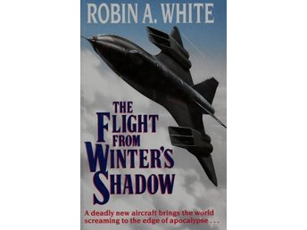 The flight from Winter´s shadow, Robin A White (Eng)