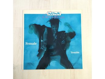 NONA HENDRYX - FEMALE TROUBLE. (LP).