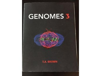 Genomes 3. T.A. Brown