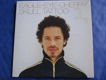 Eagle-Eye Cherry - Skull tattoo, 2tr CDS - Ny!