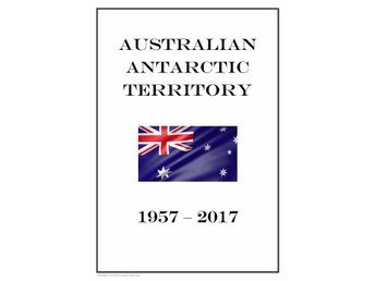 Australian Antarctic Territory 1957-2017 PDF (DIGITAL) STAMP ALBUM