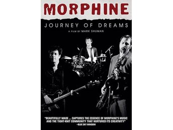 Morphine: Journey of dreams (Documentary) (DVD)