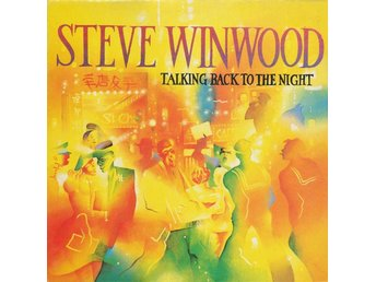 Steve Winwood Talking back to the night