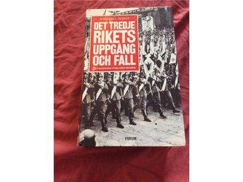 Det tredje rikets uppgång och fall William Shirer Tyskland andra världskriget - Solna - Det tredje rikets uppgång och fall William Shirer Tyskland andra världskriget - Solna