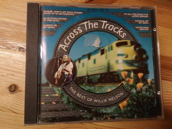 Willie Nelson - Across The Tracks - The Very Best Of Willie Nelson, CD