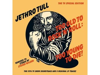 Jethro Tull: Too old to rock'n'roll (2015/Rem) (CD)
