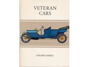 Veteran cars - Golden Ariels (på eng) (Svårfunnen)