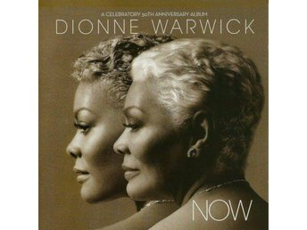Dionne Warwick - Now (A Celebratory 50th Anniversary Album) 2012, CD, H&I, New