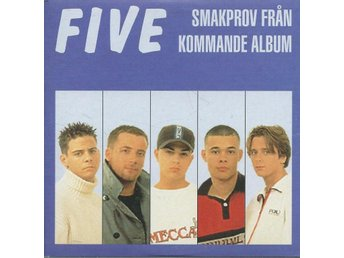 FIVE - SMAKPROV FRÅN KOMMANDE ALBUM  (CD MAXI/SINGLE )