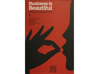 Business is beautiful, Jean-Baptiste Danet (Eng)