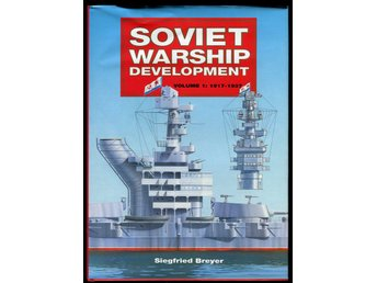 Soviet Warship Development 1917-37
