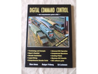 Digital command control : the comprehensive guide to DCC