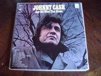 JOHNNY CASH  CBS  S65431  ANY OLD WIND THAT BLOWS  1973