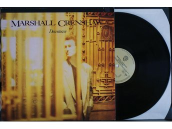 Marshall Crenshaw – Downtown – LP