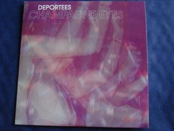 Deportees - Champagne eyes, 2tr CDS - Ny!