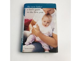Bok, the new father - a dad's guide to thee first year