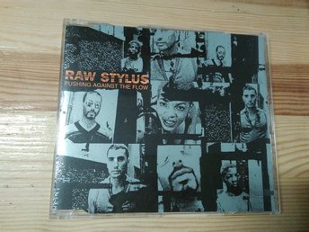 Raw Stylus - Pushing Against The Flow, CD