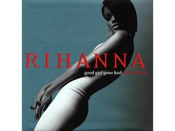 Rihanna: Good girl gone bad - Reloaded 2008 (CD)
