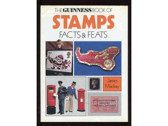 The Guinness Book of Stamps: Facts and Feats