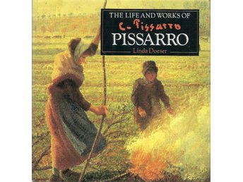 Linda Doeser: The life and works of Pissarro.