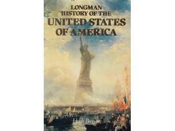 History of the United States Of America, Hugh Brogan (Eng)
