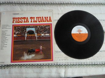 FIESTA TIUJANA, THE MEXICAN, LP, LP-SKIVA