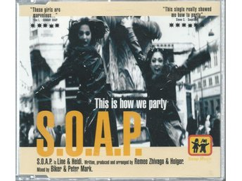 S.O.A.P - THIS IS HOW WE PARTY (CD MAXI/SINGLE )
